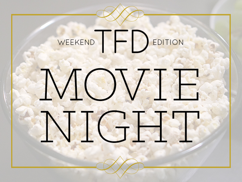 TFD_Elevated Movie Snacks
