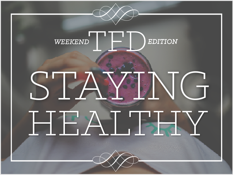 TFD_staying-healthy