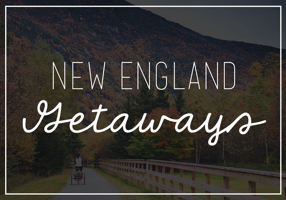 New England weekend getaways