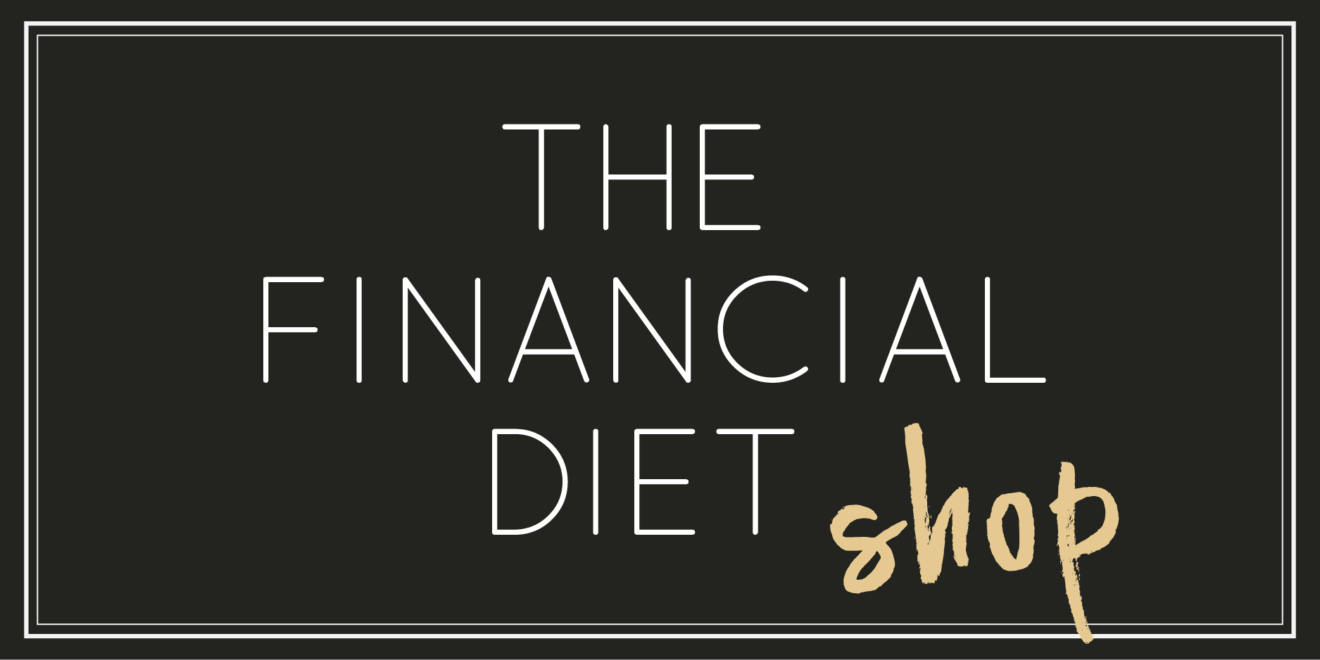 The Financial Diet Shop Banner